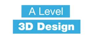 A Level 3D Design Video Thumbnail