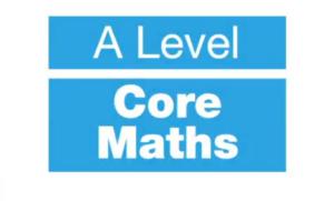 A Level Core Maths Video Thumbnail